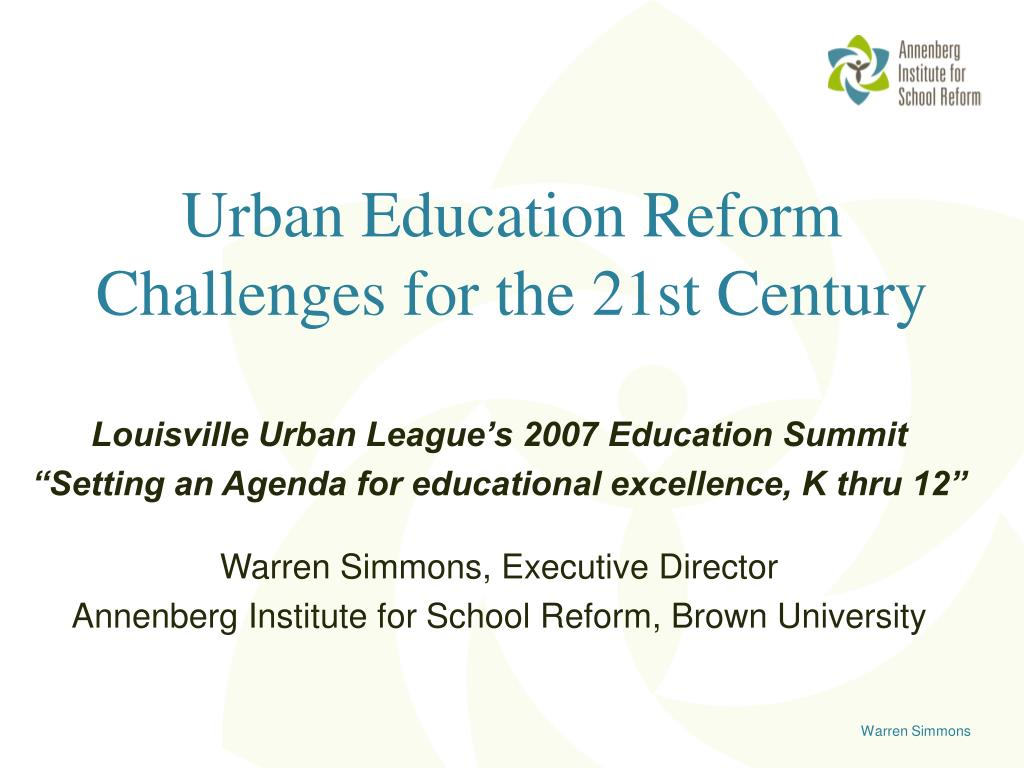 urban education reform challenges for the 21st century l.