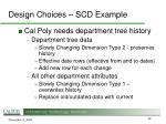 design choices scd example