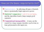 how are the basic requirements met