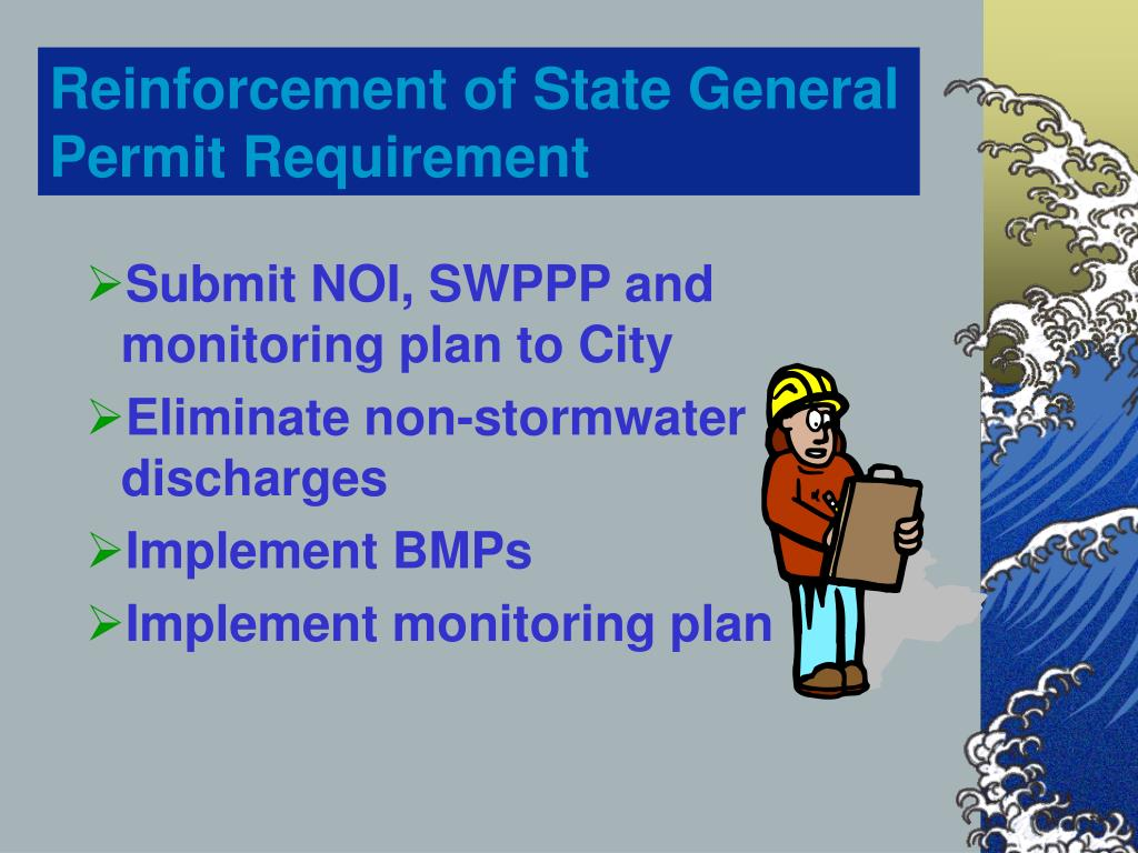 Submit NOI, SWPPP and monitoring plan to City