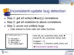 inconsistent update bug detection