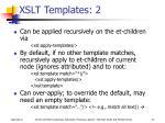 xslt templates 2