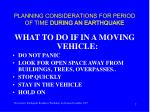 planning considerations for period of time during an earthquake7