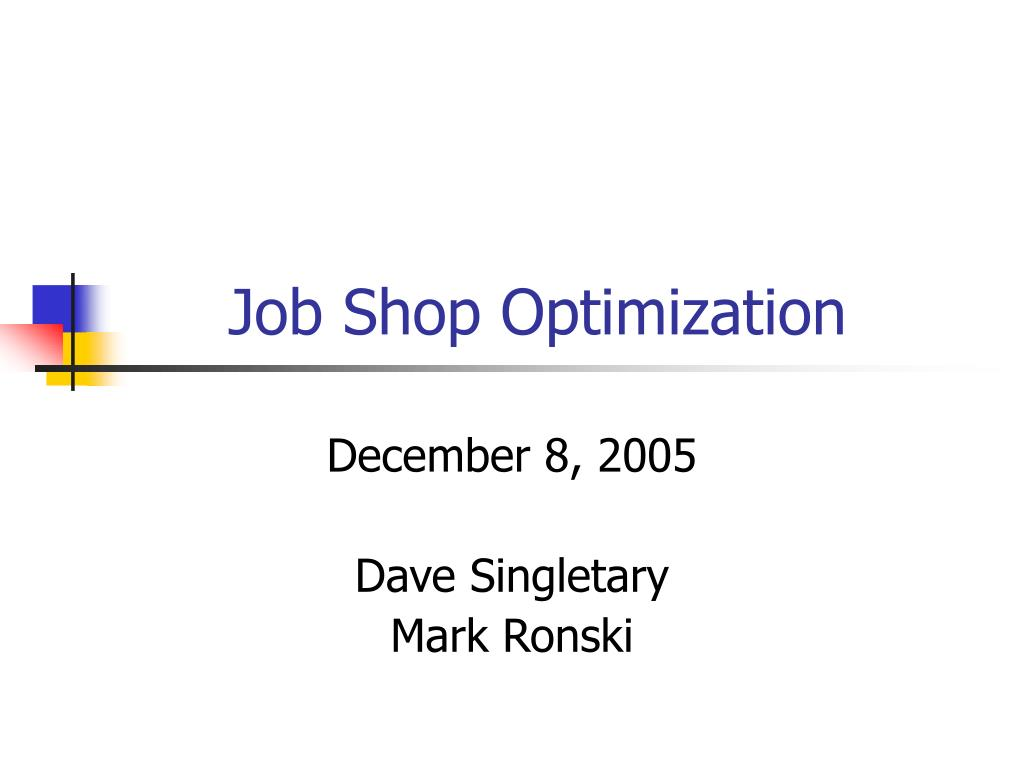 job shop optimization l.