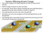 factors affecting kinetic energy