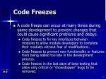 code freezes