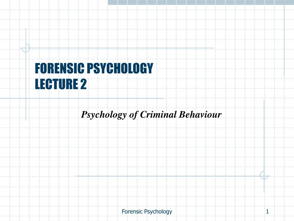 forensic psychology lecture 2 l.