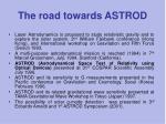 the road towards astrod