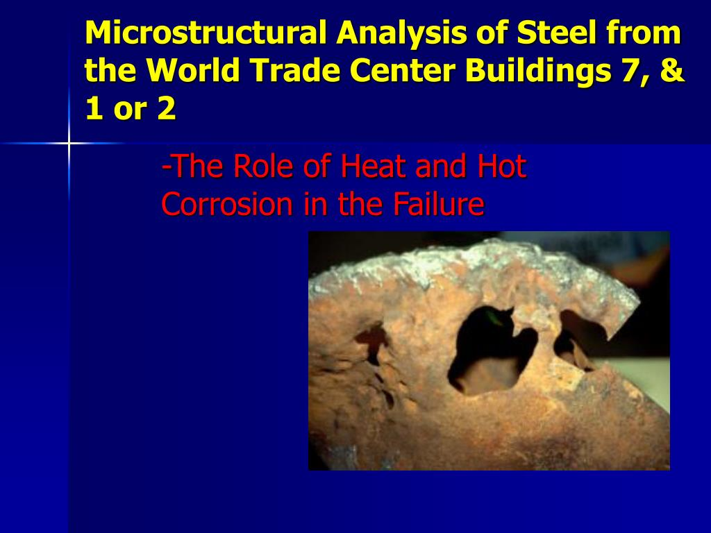 microstructural analysis of steel from the world trade center buildings 7 1 or 2 l.