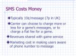 sms costs money