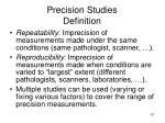 precision studies definition57