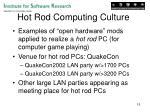 hot rod computing culture