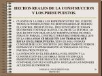 hechos reales de la construccion y los presupuestos26