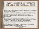 tarea 1 generar un proyecto por medio del programa sinco22