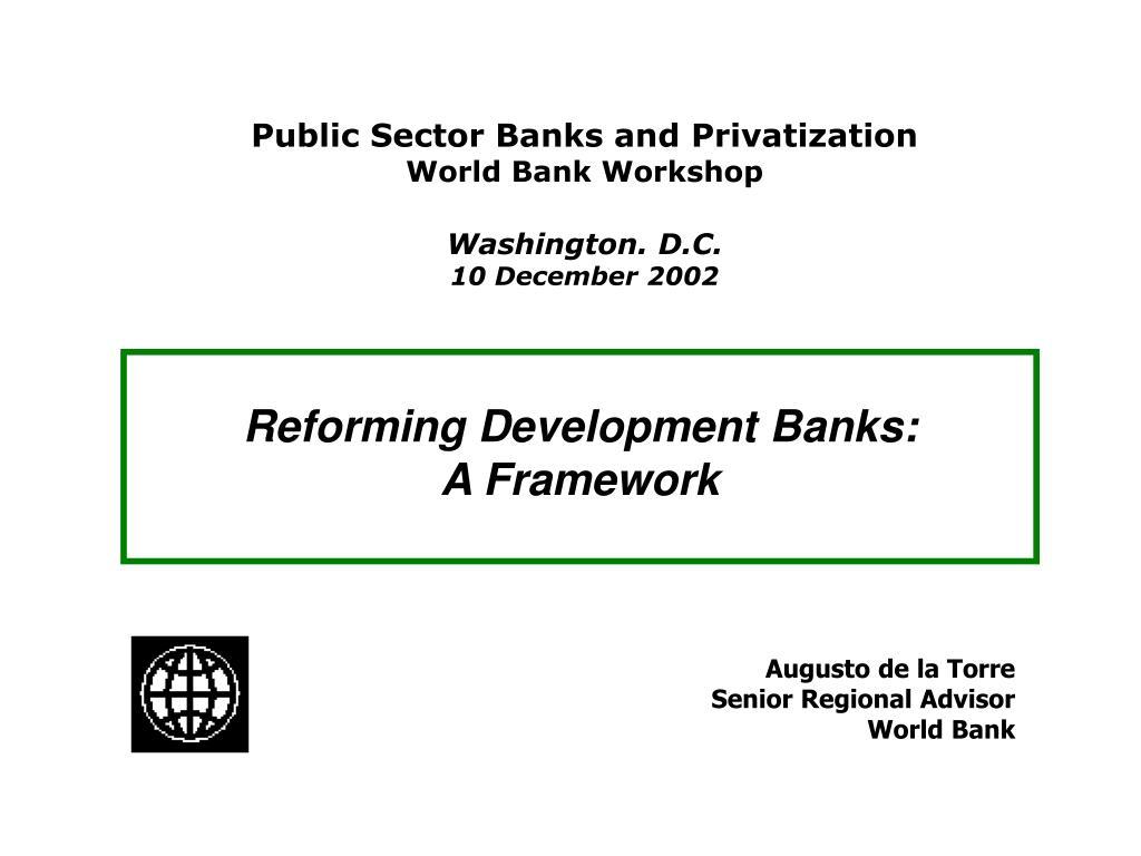 reforming development banks a framework l.