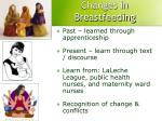 changes in breastfeeding
