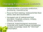 changing food system contexts