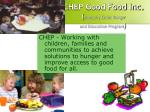 chep good food inc formerly child hunger and education program