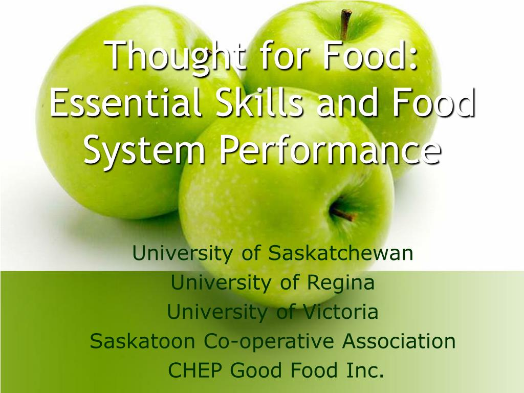 thought for food essential skills and food system performance l.