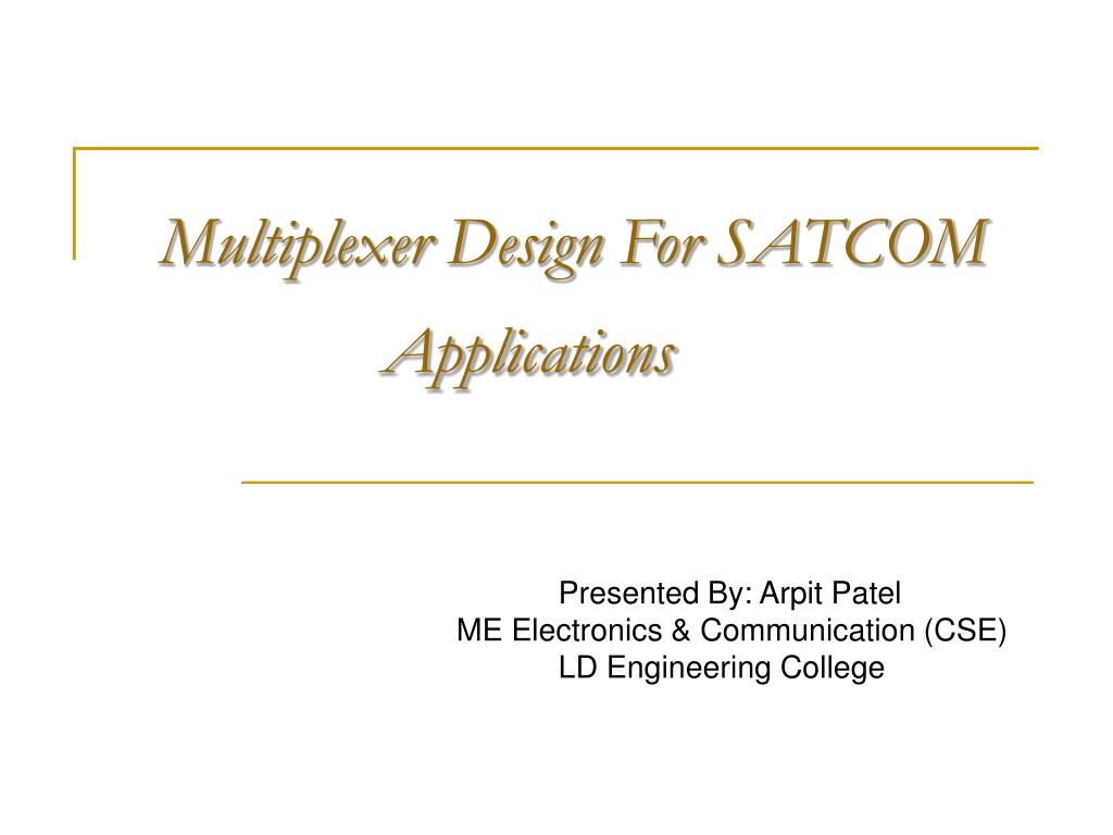 multiplexer design for satcom applications l.