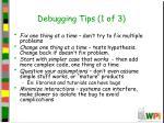 debugging tips 1 of 3