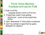 finite state machine problems with switch fsm