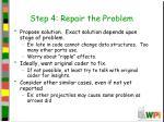 step 4 repair the problem