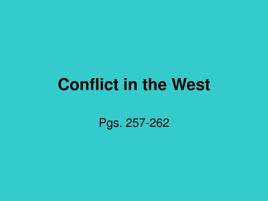conflict in the west l.