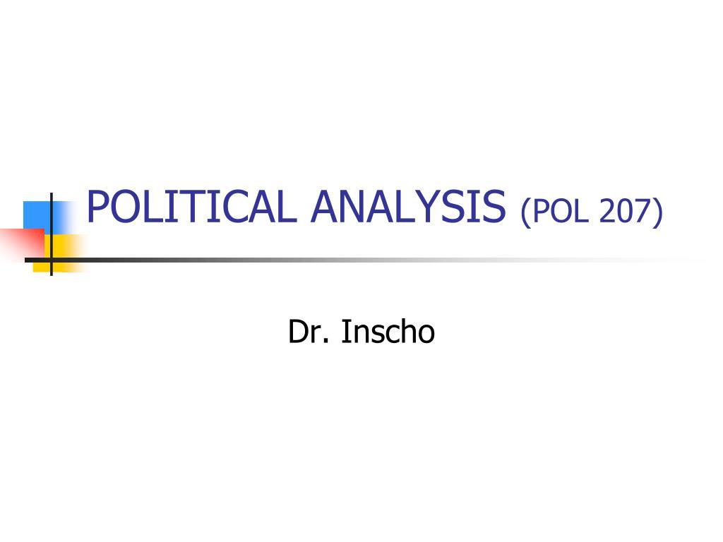 political analysis pol 207 l.