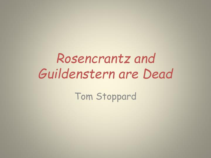 rosencrantz and guildenstern are dead n.