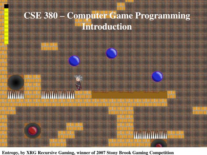 cse 380 computer game programming introduction n.