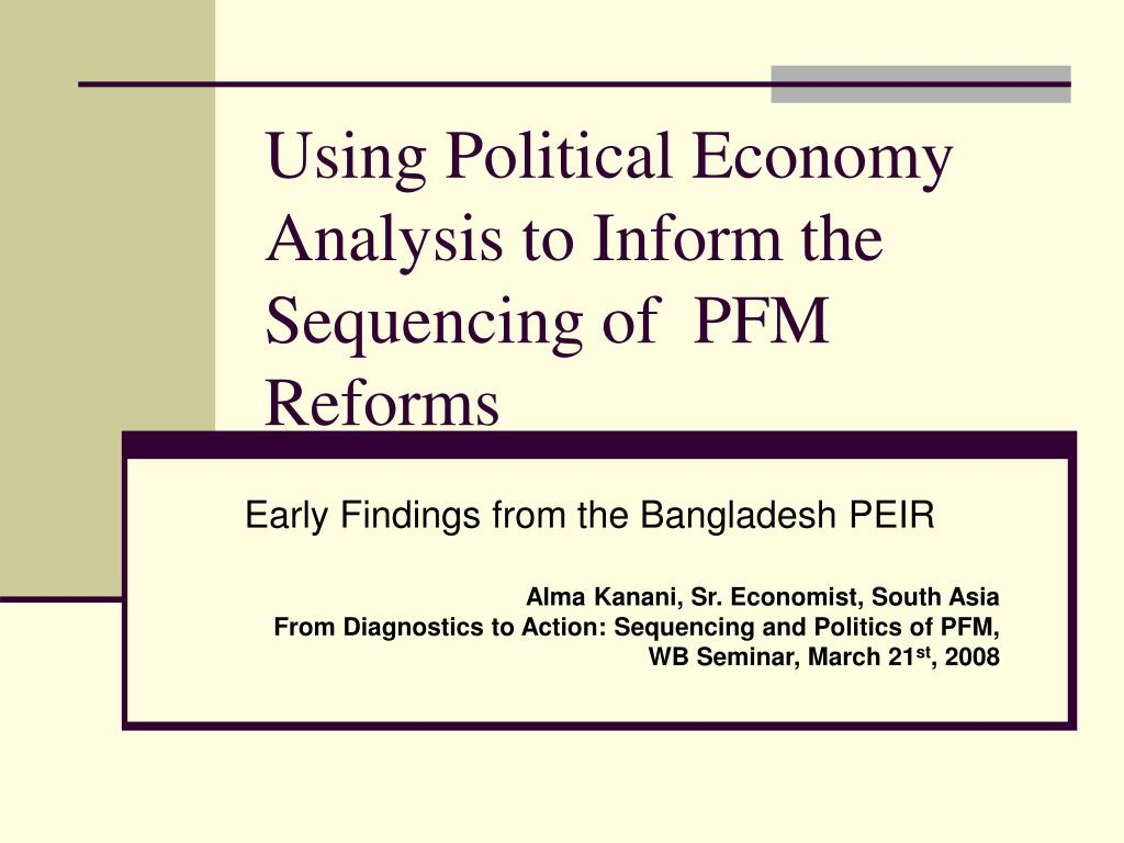 using political economy analysis to inform the sequencing of pfm reforms l.