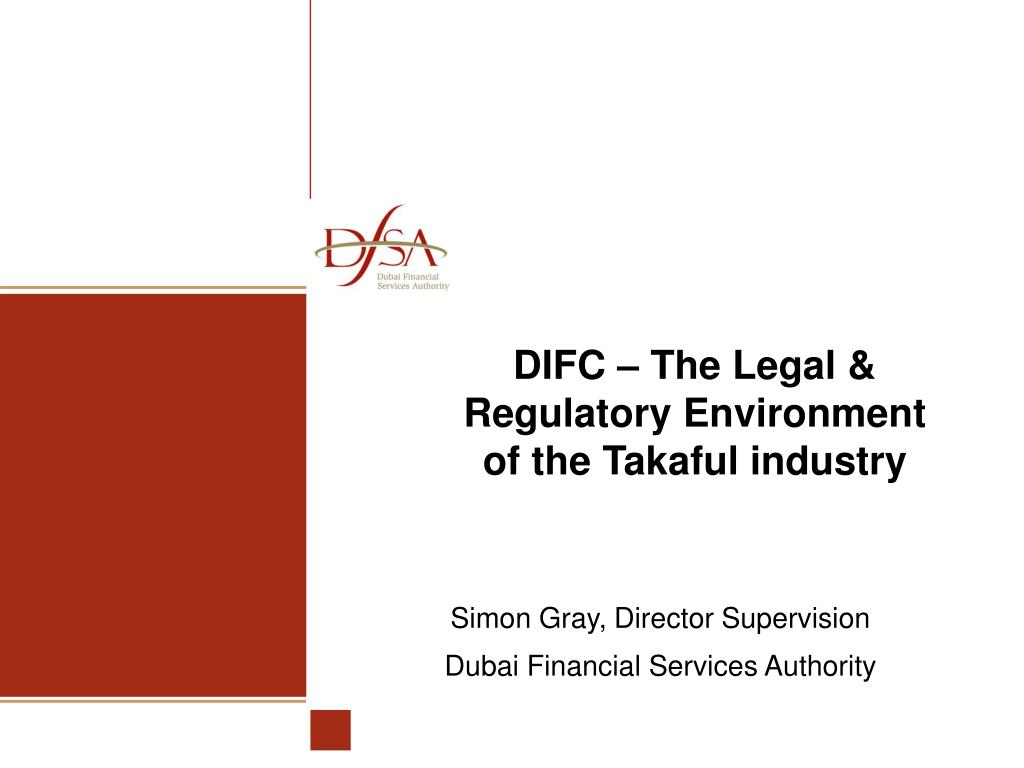 difc the legal regulatory environment of the takaful industry l.