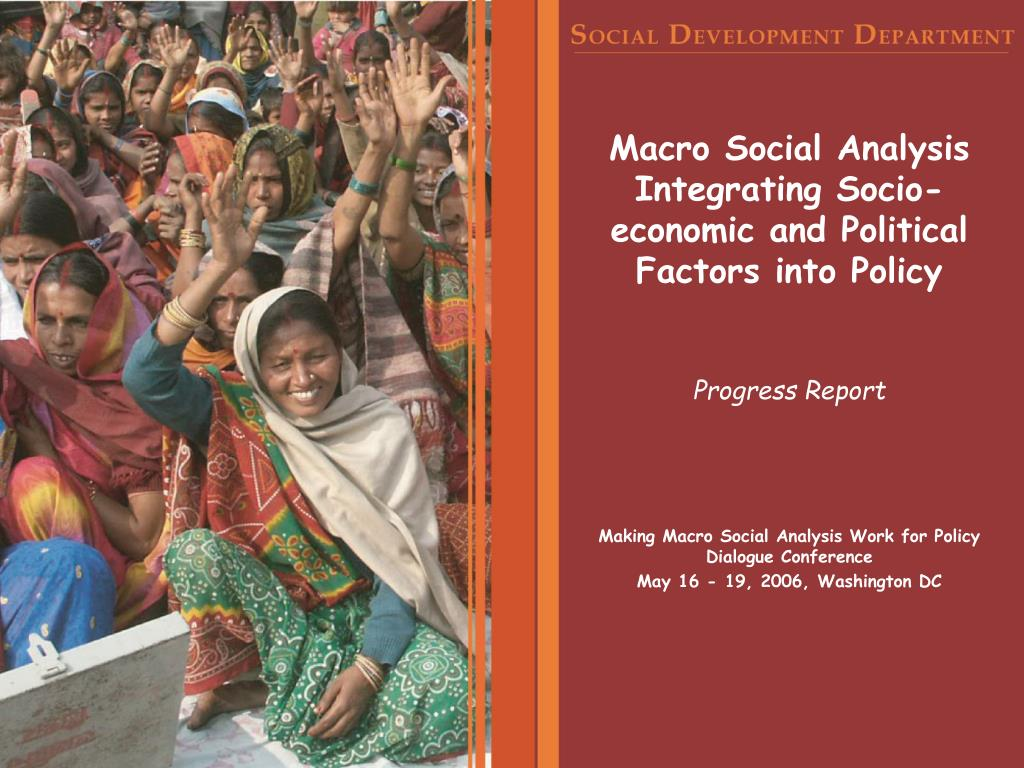 macro social analysis integrating socio economic and political factors into policy l.