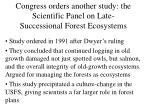 congress orders another study the scientific panel on late successional forest ecosystems