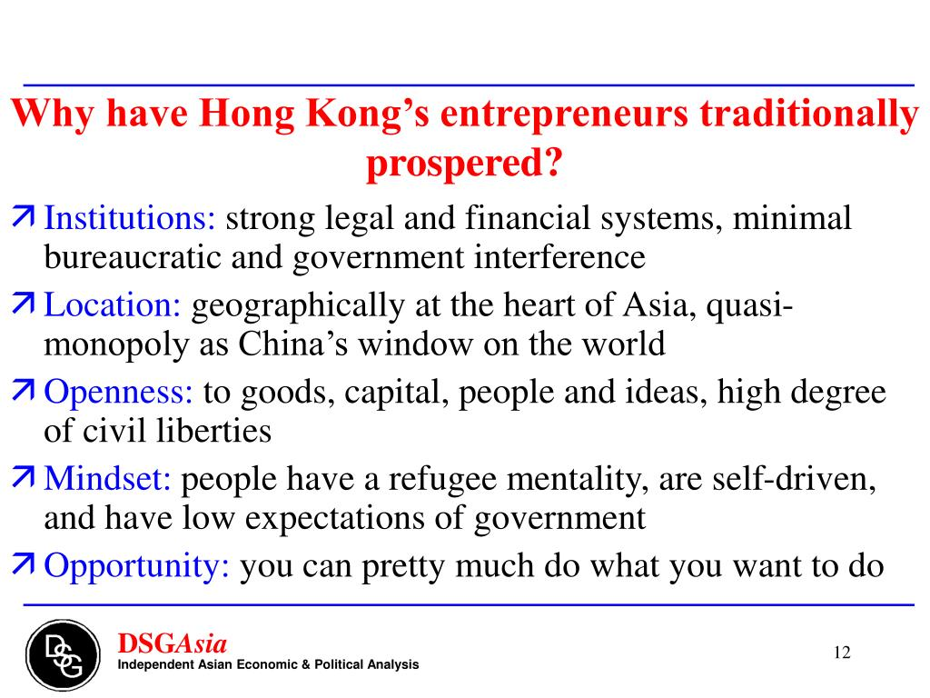 Why have Hong Kong's entrepreneurs traditionally prospered?