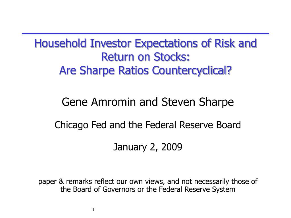 household investor expectations of risk and return on stocks are sharpe ratios countercyclical l.