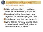 limitations of the model what we didn t like