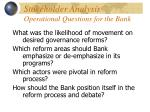 stakeholder analysis operational questions for the bank