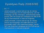 dyrektywa rady 2008 9 we38
