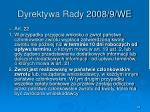 dyrektywa rady 2008 9 we42