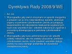 dyrektywa rady 2008 9 we44