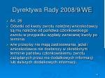 dyrektywa rady 2008 9 we45