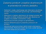 zadania polskich urz d w skarbowych w procedurze zwrotu podatku