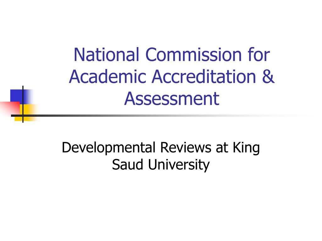 national commission for academic accreditation assessment l.