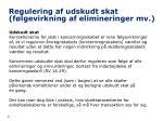 regulering af udskudt skat f lgevirkning af elimineringer mv24