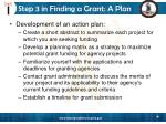 step 3 in finding a grant a plan