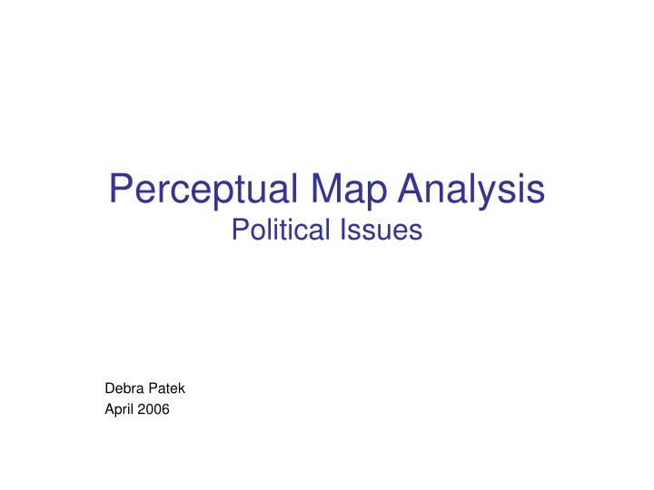 perceptual map analysis political issues n.