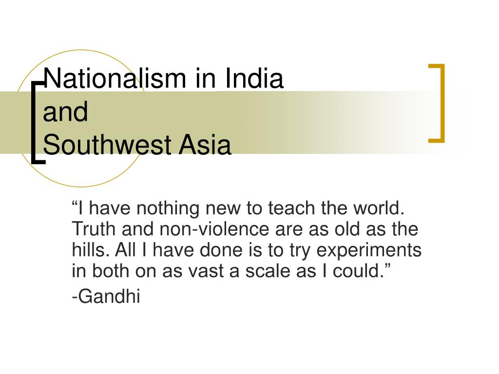 nationalism in india and southwest asia l.