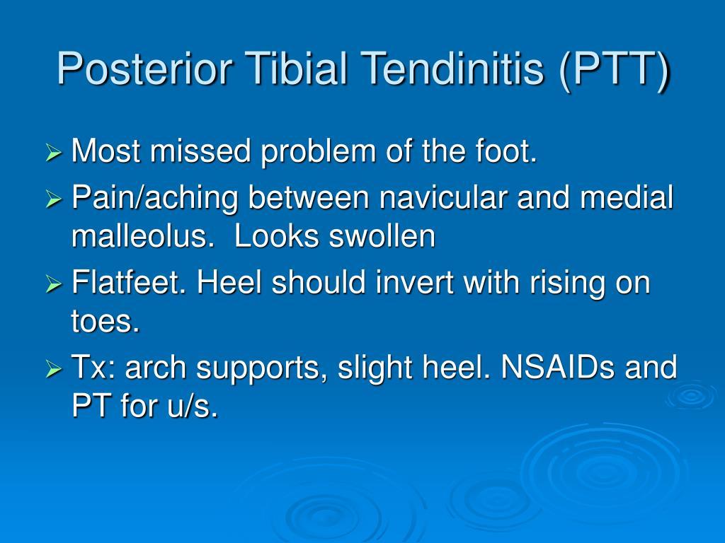 Posterior Tibial Tendinitis (PTT)